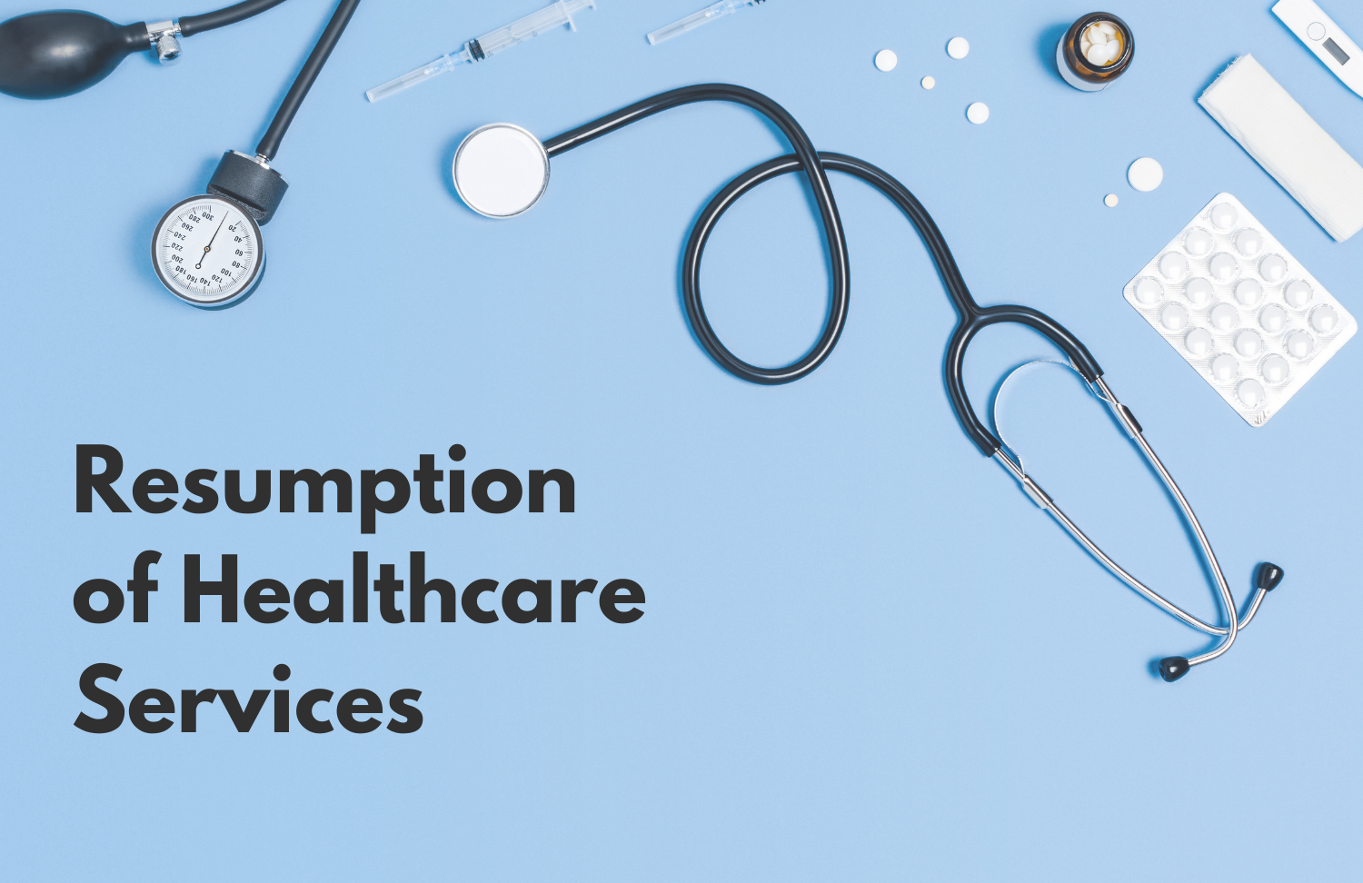 Resumption of Healthcare Services