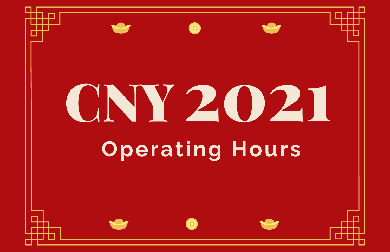 CNY 2021 Operating Hours
